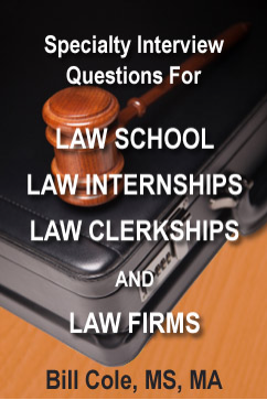 Law School and Law Firm Interview Questions