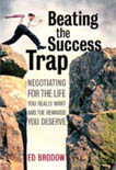 Beating the Success Trap, book by Ed Brodow